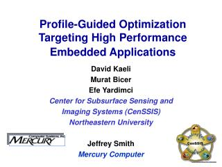 Profile-Guided Optimization Targeting High Performance Embedded Applications