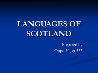 LANGUAGES OF SCOTLAND