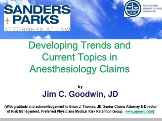 Developing Trends and Current Topics in Anesthesiology Claims