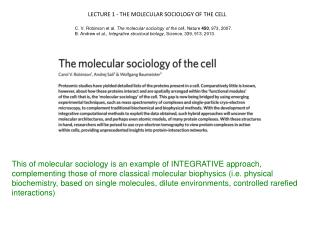 LECTURE 1 - THE MOLECULAR SOCIOLOGY OF THE CELL