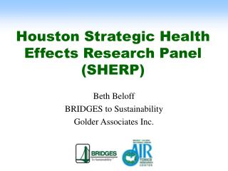 Houston Strategic Health Effects Research Panel  SHERP