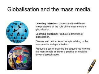 Globalisation and the mass media.