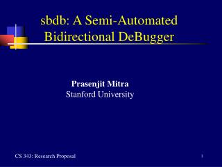 sbdb: A Semi-Automated Bidirectional DeBugger