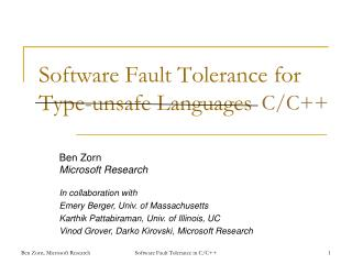 Software Fault Tolerance for Type-unsafe Languages