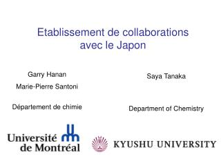 Etablissement de collaborations  avec le Japon