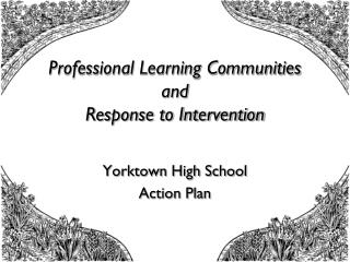 Professional Learning Communities and Response to Intervention