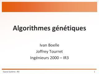Algorithmes g�n�tiques