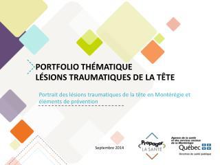 Portfolio thématique Lésions traumatiques de la tête