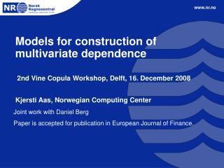 Models for construction of multivariate dependence