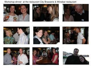 Workshop dinner  at the restaurant City Brasserie & Winebar restaurant