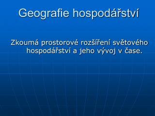 Geografie hospodářství