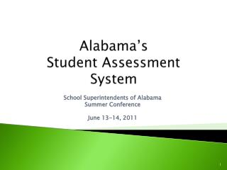 Alabama�s Student Assessment System