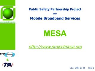 Public Safety Partnership Project for  Mobile Broadband Services MESA projectmesa