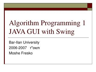 Algorithm Programming 1  JAVA GUI with Swing