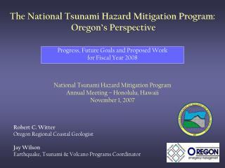 The National Tsunami Hazard Mitigation Program:  Oregon's Perspective
