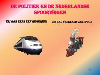 De politiek en de Nederlandse spoorwegen