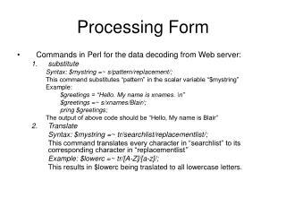 Processing Form