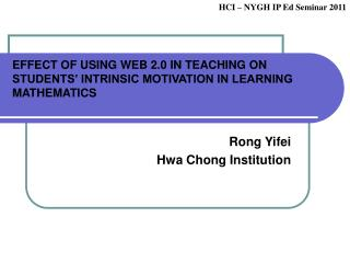 EFFECT OF USING WEB 2.0 IN TEACHING ON STUDENTS' INTRINSIC MOTIVATION IN LEARNING MATHEMATICS