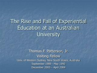 The Rise and Fall of Experiential Education at an Australian University