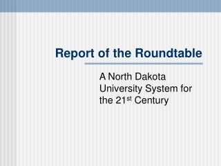 Report of the Roundtable