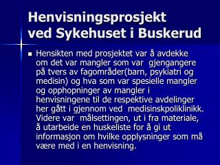 Henvisningsprosjekt  ved Sykehuset i Buskerud