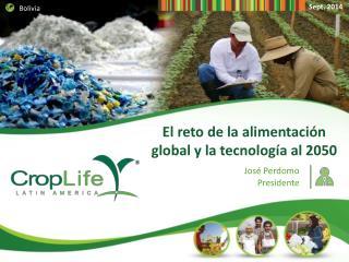 El reto de la alimentación global y la tecnología al 2050