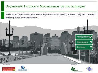 Orçamento Público e Mecanismos de Participação