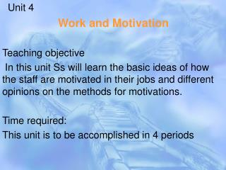 Unit 4 Work and Motivation Teaching objective