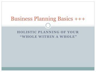 Business Planning Basics +++