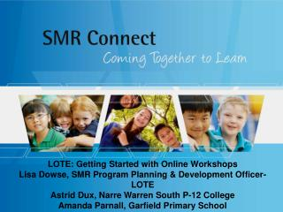 LOTE: Getting Started with Online Workshops