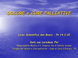 DOLORE e CURE PALLIATIVE