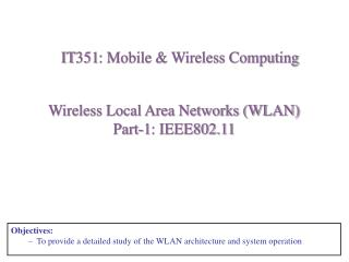Wireless Local Area Networks (WLAN) Part-1: IEEE802.11