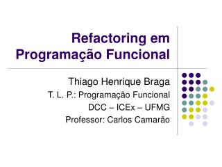 Refactoring em Programa��o Funcional