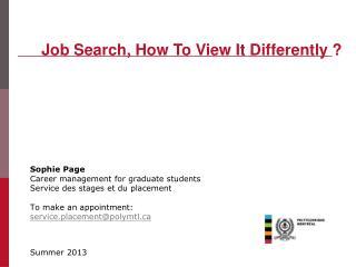 Sophie Page Career  management for  graduate students Service des stages et du placement