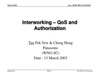 Interworking – QoS and Authorization