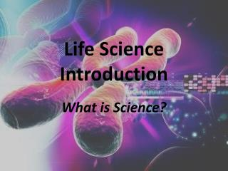 Life Science Introduction
