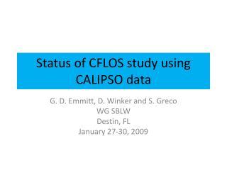 Status of CFLOS study using CALIPSO data