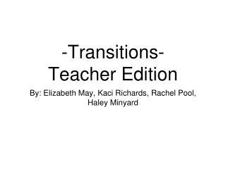 -Transitions- Teacher Edition