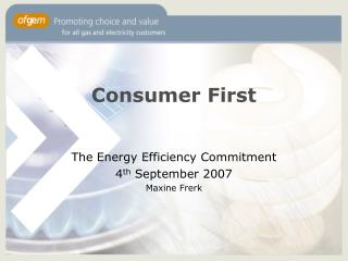 Consumer First