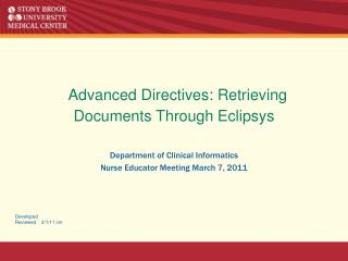 Advanced Directives: Retrieving Documents Through Eclipsys