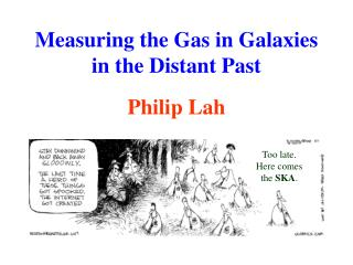 Measuring the Gas in Galaxies in the Distant Past