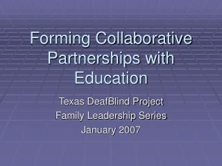 Forming Collaborative Partnerships with Education