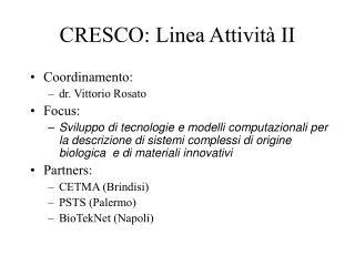 CRESCO: Linea Attività II
