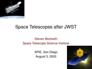 Space Telescopes after JWST