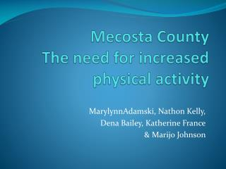 Mecosta County The need for increased physical activity