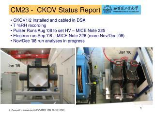 CM23 - CKOV Status Report