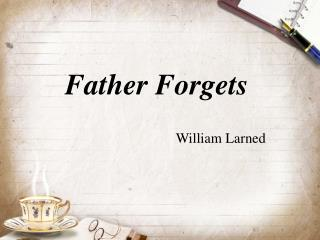 Father Forgets