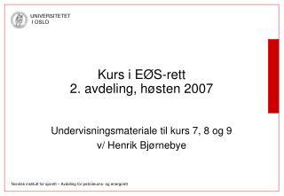 Kurs i EØS-rett 2. avdeling, høsten 2007