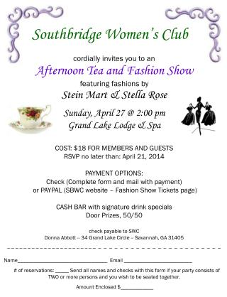 cordially invites you to an Afternoon Tea and Fashion Show featuring fashions by