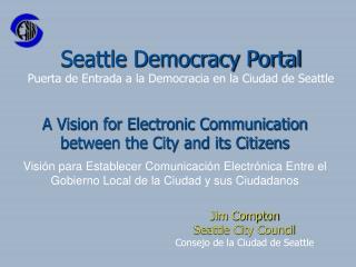 Seattle Democracy Portal Puerta de Entrada a la Democracia en la Ciudad de Seattle